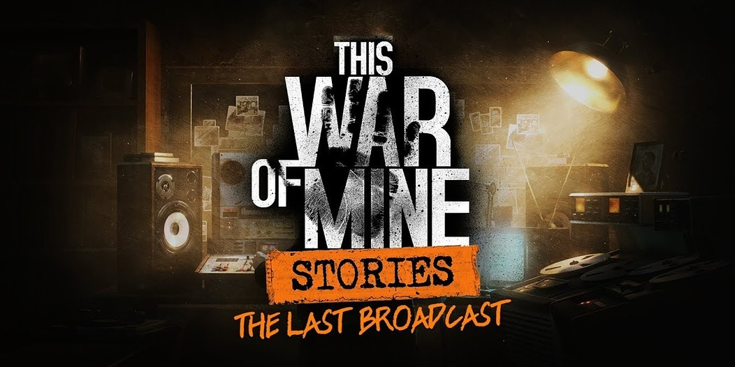 This War of Mine: Stories DLC 2018