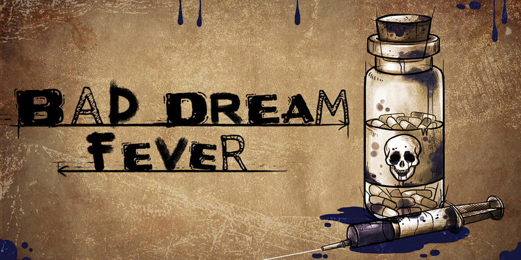 Bad Dream Fever